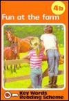 Fun at the Farm - 4 B - - W. Murray
