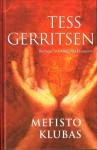 Mefisto klubas - Paulina Kruglinskienė, Tess Gerritsen