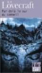 Par-dela le Mur du Sommeil - H. P. Lovecraft