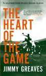 The Heart of the Game - Jimmy Greaves