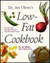 Dr. Art Ulene's Low-Fat Cookbook - Art Ulene, Mary Ward