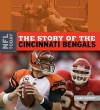 The Story of the Cincinnati Bengals - Sara Gilbert
