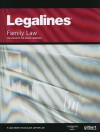 Legalines on Family Law, 5th, Keyed to Areen - Gilbert Law Publishing