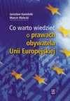 Co warto wiedzieć o prawach obywatela Unii Europejskiej - Jarosław Kamiński