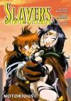 Slayers Special: Notorious - Hajime Kanzaka, Tommy Ohtsuka