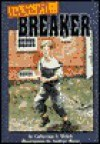 Danger at the Breaker - Catherine A. Welch