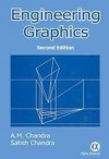 Engineering Graphics - A.M. Chandra, Satish Chandra