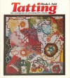 Tatting; The Contemporary Art of Knotting with a Shuttle - Rhoda L. Auld