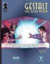 Gestalt: The Hero Within - Scott Bennie