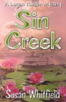 Sin Creek (Logan Hunter Mysteries) (Volume 4) - Susan Whitfield