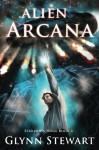 Alien Arcana (Starship's Mage) (Volume 4) - Glynn Stewart