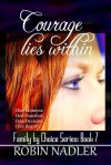 Courage Lies Within - Robin Nadler