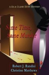Same Time, Same Murder: A Gil & Claire Hunt Mystery - Robert J Randisi, Christine Matthews