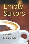 Empty Suitors - Alex Chediak