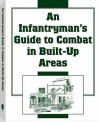 Infantrymans Guide to Combat in Built-Up Areas - U.S. Department of the Army