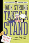 Jack Strong Takes a Stand (Charlie Joe Jackson) - Tommy Greenwald, Melissa Mendes