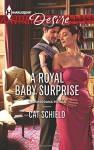 A Royal Baby Surprise (The Sherdana Royals) - Cat Schield
