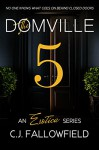 The Domville 5 - C.J. Fallowfield, Book Cover by Design, Karen J