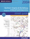 Rand Mc Nally Street Guide 2004 Northern Virginia & The Beltway: Arlington, Fairfax And Portions Of Loudoun, Montgomery, Prince George's And Prince William Counties - Rand McNally
