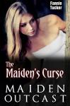 Maiden Outcast (The Maiden's Curse Book 2) - Fannie Tucker