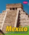 Mexico (Pebble Books: Countries) - Christine Juarez, Gail Saunders-Smith