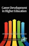 Career Development in Higher Education (Hc) - Jeff Samide, John Patrick, Grafton Eliason