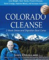 Colorado Cleanse: 2 Week Detox and Digestion Boot Camp - John Douillard