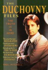 The Duchovny Files: The Truth Is in Here - Paul Mitchell