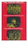 The Havana inquiry - Hans Magnus Enzensberger, Peter Mayer, Martin Duberman