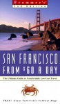 Frommer's San Francisco from $60 a Day - Matthew R. Poole