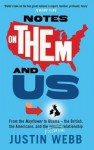 Notes on Them and Us - Justin Webb