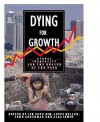 Dying For Growth: Global Inequality and the Health of the Poor - Jim Yong, Jim Yong Kim, John Gershman, Joyce Millen, Alec Irwin, Joyce V Millen