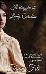 Il viaggio di Lady Caroline - Tania Filì