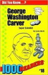 George Washington Carver: Super Scientist - Carole Marsh