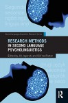 Research Methods in Second Language Psycholinguistics (Second Language Acquisition Research Series) - Jill Jegerski, Bill VanPatten