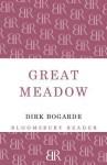 Great Meadow: An Evocation - Dirk Bogarde
