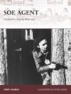 SOE Agent: Churchill's Secret Warriors - Terry Crowdy, Steve Noon