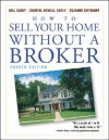 How to Sell Your Home Without a Broker - Bill Carey, Chantal Howell Carey