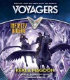 Voyagers: Infinity Riders (Book 4) - Kekla Magoon, Robbie Daymond