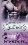 Sapient Salvation 1: The Selection (Sapient Salvation Series) (Volume 1) - Jayne Faith
