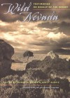 Wild Nevada: Testimonies On Behalf Of The Desert - Roberta Moore, Roberta Moore