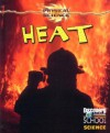Heat - Gareth Stevens Publishing