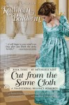 Cut from the Same Cloth: A Humorous Traditional Regency Romance (My Notorious Aunt) (Volume 3) - Kathleen Baldwin