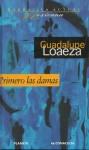 Primero Las Damas - Guadalupe Loaeza