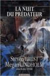 La nuit du prédateur - Steven Brust, Megan Lindholm