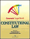 Constitutional Law: Keyed to Chemerinsky's Constitutional Law (Casenote Legal Briefs) - Erwin Chemerinsky, Aspen Law Staff