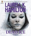 Dead Ice (Anita Blake, Vampire Hunter) - Laurell K. Hamilton, Kimberly Alexis