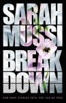 Breakdown - Sarah Mussi