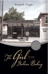 The Girl in the Italian Bakery - Kenneth Tingle