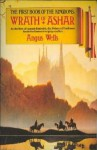 Wrath of Ashar (The Book of the Kingdoms, #1) - Angus Wells